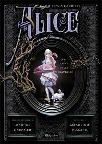 """Copertina di """"Le avventure di Alice nel Paese delle Meraviglie"""""""