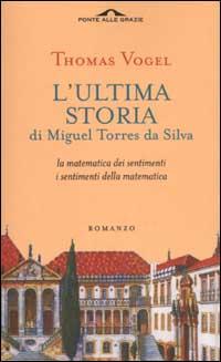 """Copertina de """"L'ultima storia di Miguel Torres da Silva"""""""