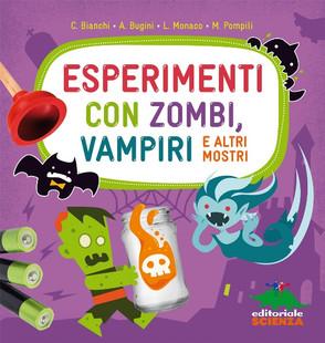 """Copertina di """"Esperimenti con zombi, vampiri e altri mostri"""""""