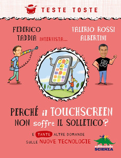 """opertina di """"Perché il touchscreen non soffre il solletico?"""""""